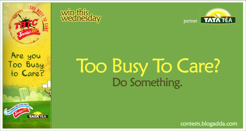 Too Busy To Care