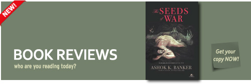 The Seeds of War by Ashok Banker