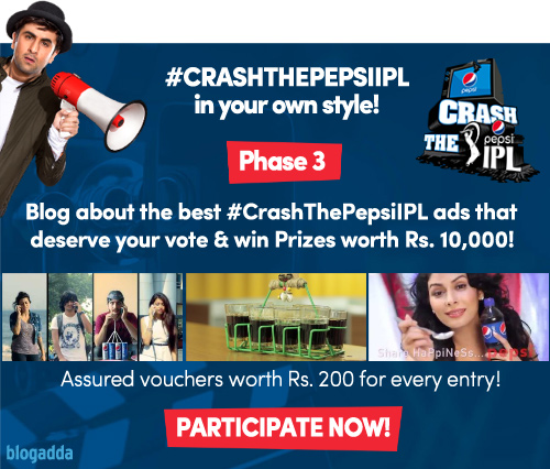 #CrashThePepsiIPL Phase 3 - BlogAdda Contests