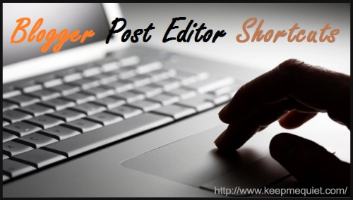 Shortcuts for Blogging Post - BlogAdda Collective