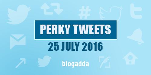 Perky-Tweets-25-7-16