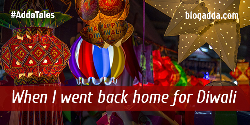 blogpost-when-i-went-back-home-for-diwali