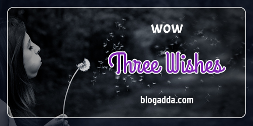 blogpost-wow-three-wishes