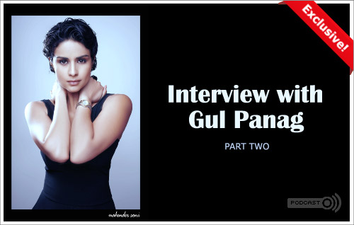 Gul Panag Interview - Part Two