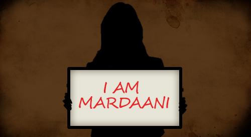 I am Mardaani
