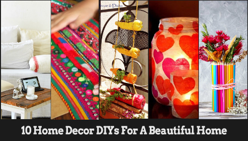 Superb 10 Home Decor DIYs For A Beautiful Home