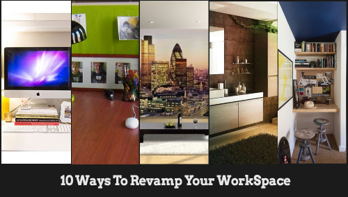 10-ways-to-revamp-your-work-space