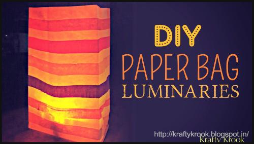 Paper Bag Luminaries By Karen - BlogAdda Collectives