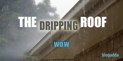 wow-TheDrippingRoof