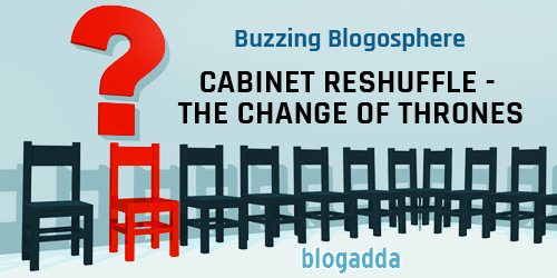 Buzzing-Blogosphere-Cabinet-Reshuffle