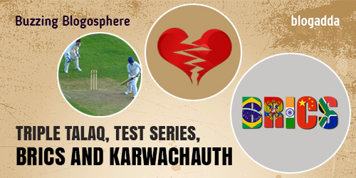 buzzing-blogosphere-triple-talaq-test-series-brics-and-karwachauth-24-oct-16