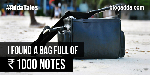 blogpost-i-found-a-bag-full-of-rs-1000-notes-1
