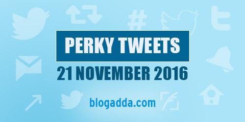 perky-tweets-21-11-16