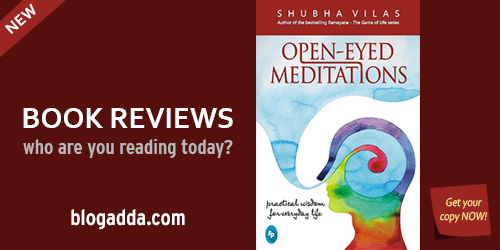 Open-Eyed Meditations, Practical Wisdom For Everyday Life.