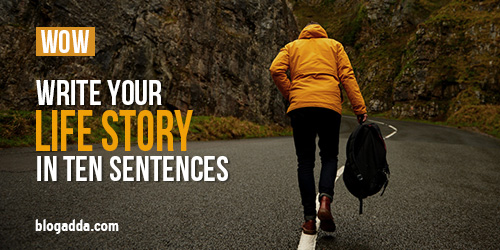 Write your Life Story in 10 Sentences