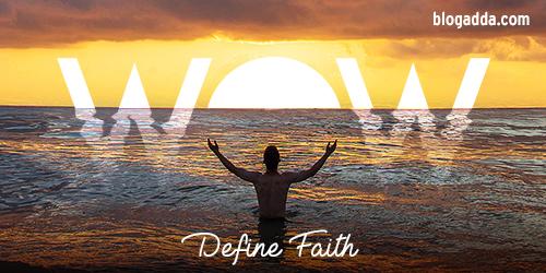WOW: Define Faith