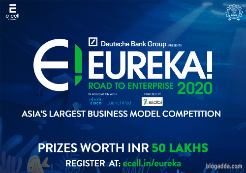 E-Cell, IIT Bombay launches Eureka!, Asia's Largest B-Model Competition - Eureka 2020