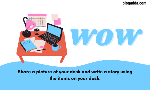 What's On Your Desk - WOW