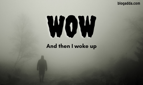 WOW - End Your Story With The Line - And Then I Woke Up